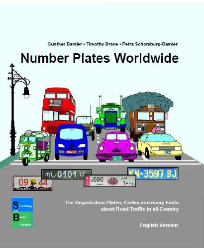 9783981386226: Number Plates Worldwide: Car Registration Plates, Codes and Many Facts About Road Traffic in All Countries