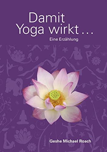 9783981388862: Damit Yoga wirkt