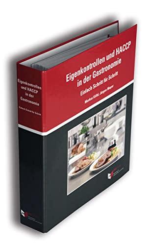 9783981390803: Eigenkontrollen und HACCP in der Gastronomie: Einfach Schritt für Schritt (Loseblatt-Ordner)