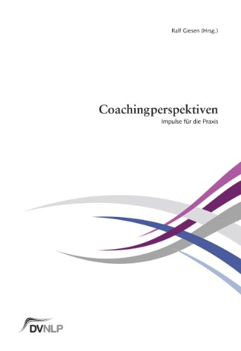 9783981395914: Coachingperspektiven. Impulse für die Praxis