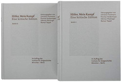 MEIN KAMPF Eine kritische Edition. In 2: Hitler, Adolf