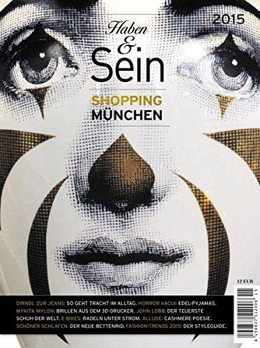 9783981408195: Haben & Sein 2015: Münchens Shopping Guide