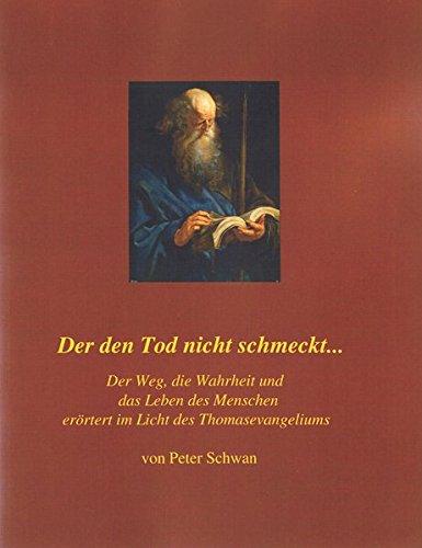 9783981419573: Der Den Tod Nicht Schmeckt... (German Edition)