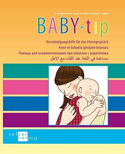 9783981420173: Baby-tip: Verständigungshilfe für das Elterngespräch
