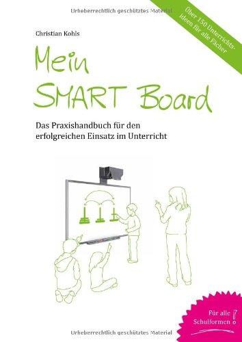9783981429503: Christians Kohls, Mein Smart Board