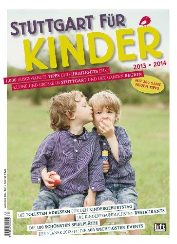 9783981439953: Stuttgart für Kinder 2013/2014 - 1.000 Tipps und Highlights für Kleine und Große in Stuttgart und der ganzen Region
