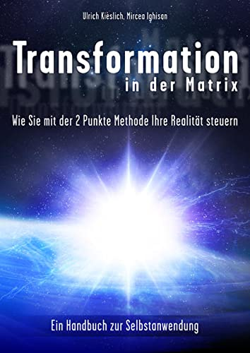9783981442984: Transformation in der Matrix