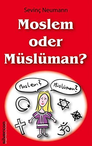 9783981443622: Moslem oder M�sl�man