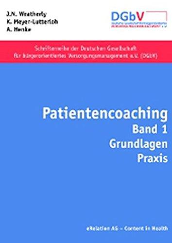 9783981451917: Patientencoaching: Band 1 Grundlagen, Praxis