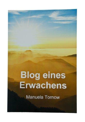 9783981456110: Blog eines Erwachens