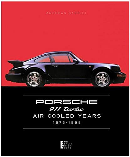 9783981459210: Porsche 911 Turbo - Air Cooled Years 1975 - 1998
