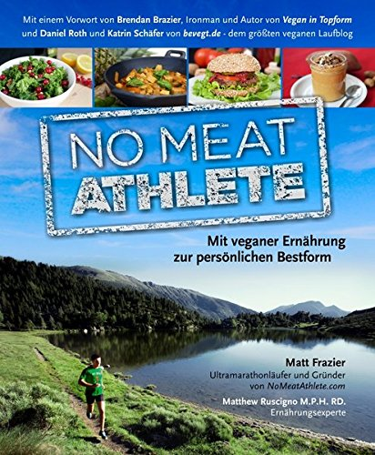 9783981462197: No Meat Athlete
