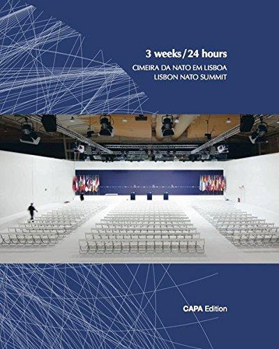 3 weeks / 24 hours. Cimeira da Nato em Lisboa. Lisbon Nato summit: Carsten Land