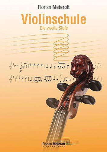9783981463811: Violinschule, Die zweite Stufe