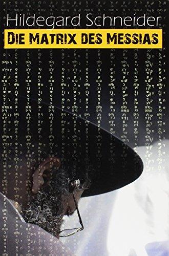 9783981464924: Die Matrix des Messias