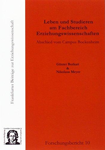 9783981476163: Leben und Studieren am Fachbereich Erziehungswissenschaften: Abschied vom Campus Bockenheim