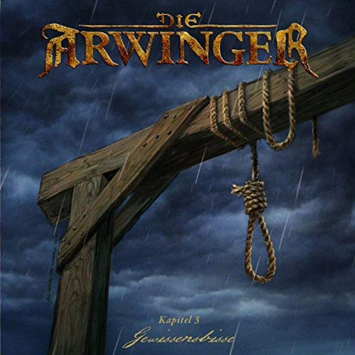9783981487435: Die Arwinger Kapitel 03 - Gewissensbisse