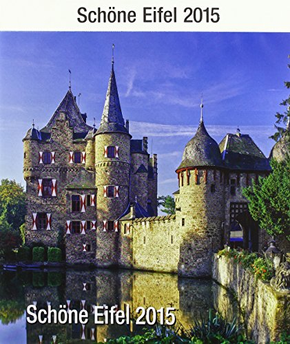 9783981500462: Schöne Eifel 2015: Bildkalender