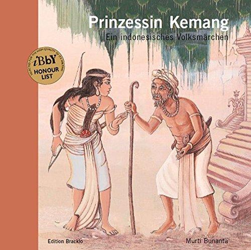 9783981506693: Prinzessin Kemang: Ein indonesisches Volksmärchen