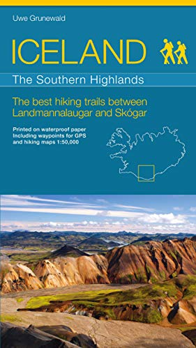 9783981525410: ICELAND - The Southern Highlands - The best hiking trails between Landmannalaugar and Skógar