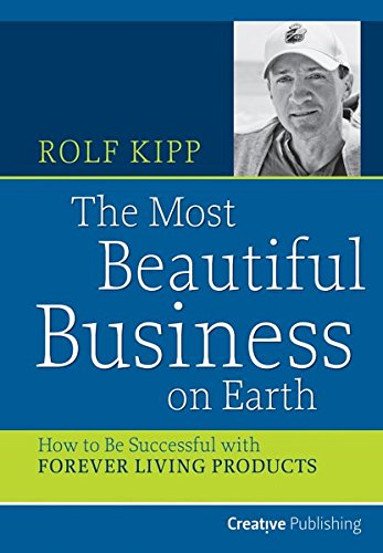 9783981527711: The most beautiful business on earth