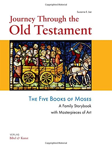 Journey Through the Old Testament: The Five: Suzanne Lier