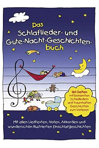9783981540819: Das Schlaflieder- und Gute-Nacht-Geschichtenbuch