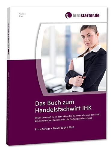 9783981542882: Das Buch zum Handelsfachwirt IHK