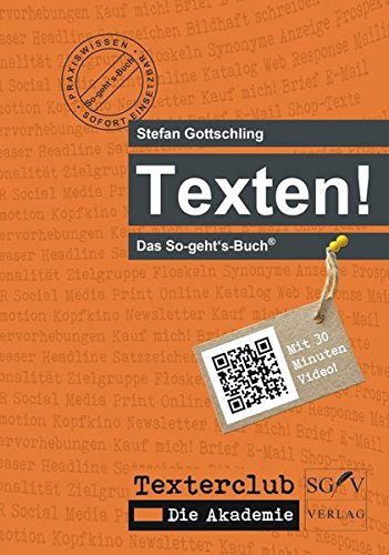 9783981544510: Texten!: Das So-geht's-Buch�
