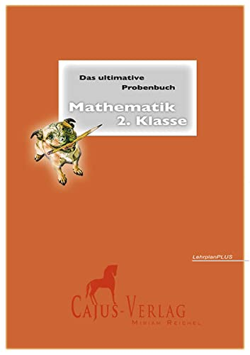 9783981549850: Reichel, M: Das ultimative Probenbuch Mathematik 2. Klasse