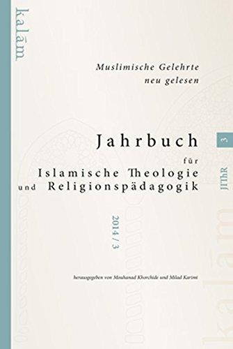 9783981557282: Jahrbuch für Islamische Theologie und Religionspädagogik 3