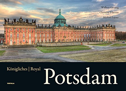 9783981560220: Königliches Potsdam: Royal Potsdam