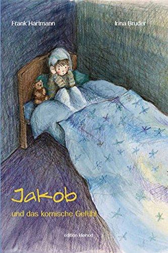 9783981563207: Jakob und das komische Gefühl