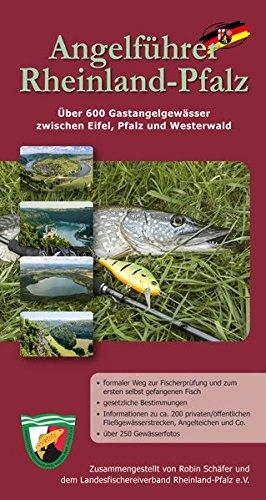 9783981564402: Angelführer Rheinland-Pfalz: Über 600 Gastangelgewässer zwischen Eifel, Pfalz und Westerwald
