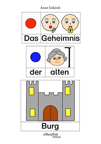 9783981568639: Das Geheimnis der alten Burg: Eine Abenteuergeschichte in Symbol- und Bilderschrift f�r Kinder mit besonderem F�rderbedarf
