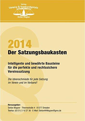 9783981578355: Satzungsbaukasten 2014: Intelligente und bew�hrte Bausteine f�r die perfekte und rechtssichere Vereinssatzung