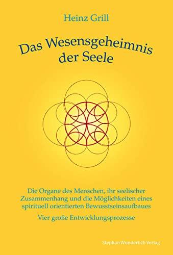 9783981585551: Das Wesensgeheimnis der Seele