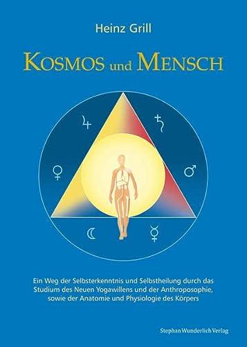 9783981585568: Kosmos und Mensch: Ein Weg der Selbsterkenntnis und ...