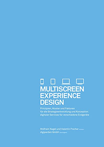 9783981587203: Multiscreen Experience Design