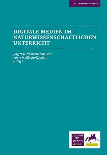 9783981592061: Digitale Medien im naturwissenschaftlichen Unterricht