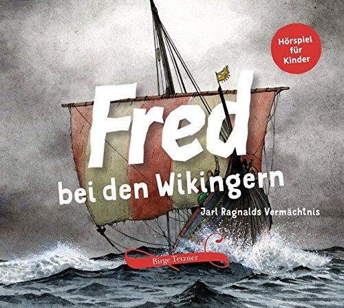 9783981599848: Fred 05. Bei den Wikingern: Jarl Ragnalds Verm�chtnis