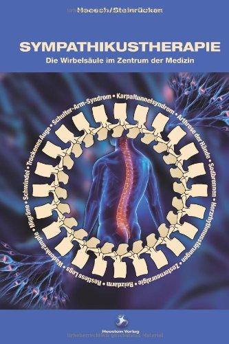 9783981606607: Sympathikustherapie: Die Wirbelsäule im Zentrum der Medizin