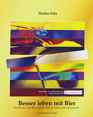 Besser leben mit Bier: Markus Fohr