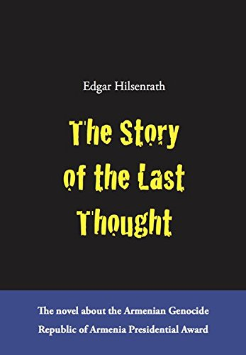 9783981609226: The Story of the Last Thought