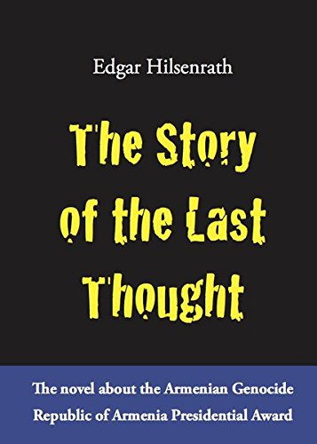 9783981609233: The Story of the Last Thought