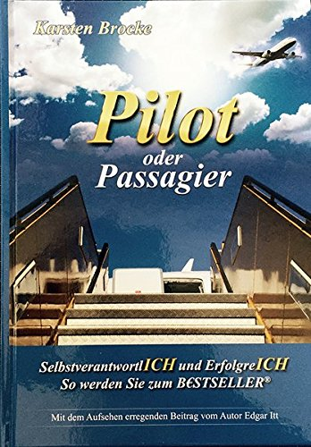 9783981611816: Pilot oder Passagier
