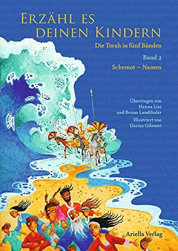 9783981623840: Erzähl es deinen Kindern. Die Torah in fünf Bänden - 2. Band Schemot