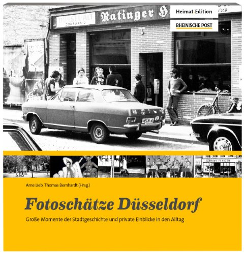 9783981625226: Fotoschätze Düsseldorf: Bewegende Bilder aus der Stadtgeschichte