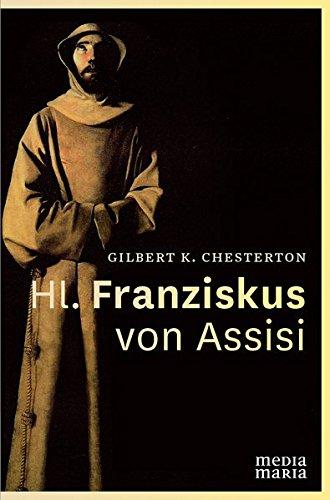 9783981634457: Hl. Franziskus von Assisi