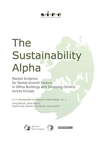 9783981643442: The Sustainability Alpha: Market Evidence for Rental Growth Factors in Office Buildings and Shopping Centers across Europe